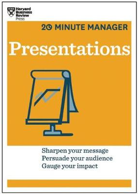Presentations (HBR 20-Minute Manager Series) by Harvard Business Review