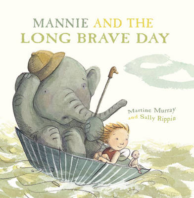 Mannie and the Long Brave Day book