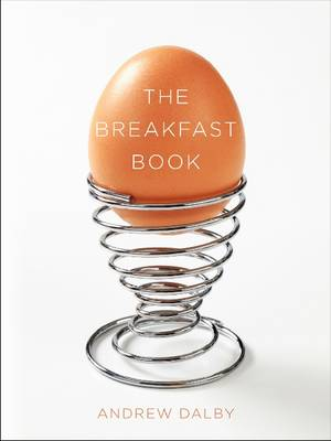Breakfast Book by Andrew Dalby