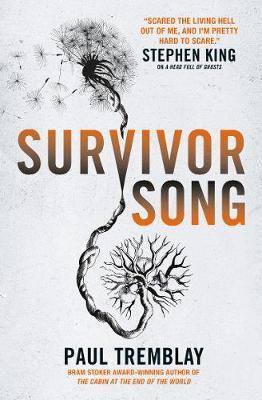 Survivor Song by Paul Tremblay
