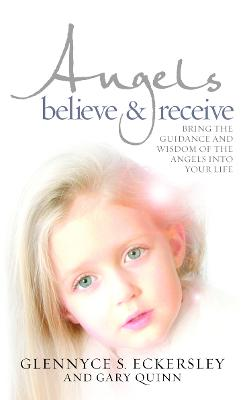Angels Believe and Receive book