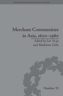 Merchant Communities in Asia, 1600-1980 book