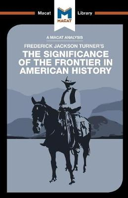 The Significance of the Frontier in American History by Joanna Dee Das