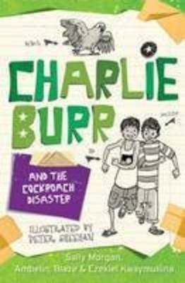 Charlie Burr and the Cockroach Disaster by Sally Morgan