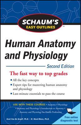 Schaum's Easy Outline of Human Anatomy and Physiology, Second Edition by Kent M. Van De Graaff
