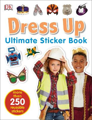 Dress Up Ultimate Sticker Book by DK