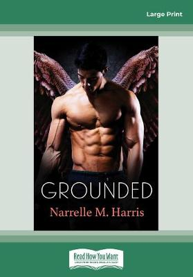 Grounded by Narrelle M. Harris
