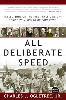 All Deliberate Speed by Charles J. Ogletree