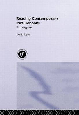Reading Contemporary Picturebooks by David Lewis