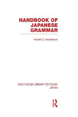 Handbook of Japanese Grammar by Harold G Henderson