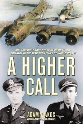 A Higher Call by Larry Alexander