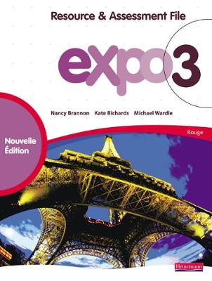 Expo 3 Rouge Resource and Assessment File New Edition by Kate Richards