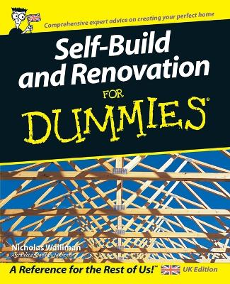 Self Build and Renovation For Dummies by Nicholas Walliman