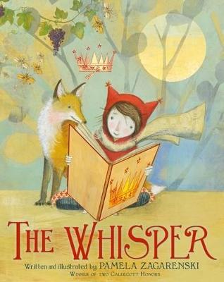 Whisper by Pamela Zagarenski
