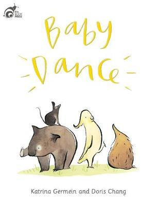 Baby Dance by Katrina Germein