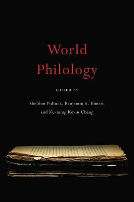 World Philology by Sheldon Pollock