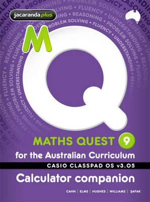 Maths Quest 9 for the Australian Curriculum Casio Classpad Calculator Companion by Robert Cahn