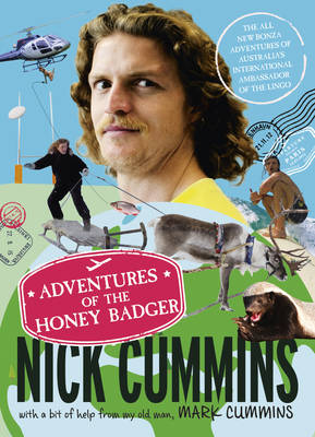 Adventures of the Honey Badger by Nick Cummins