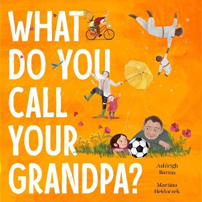 What Do You Call Your Grandpa? book