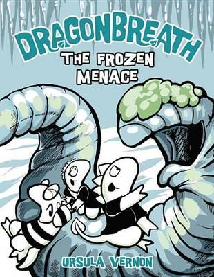 Frozen Menace by Ursula Vernon
