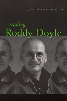 Reading Roddy Doyle by Caramine White