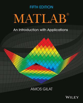Matlab by Amos Gilat