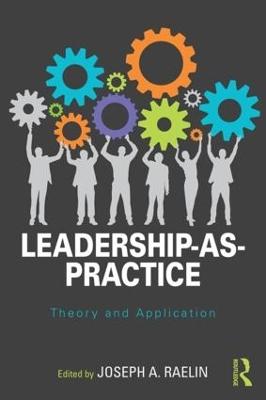 Leadership as Practice book