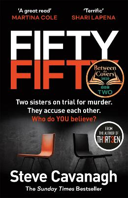 Fifty-Fifty: The Number One Ebook Bestseller, Sunday Times Bestseller, BBC2 Between the Covers Book of the Week and Richard and Judy Bookclub pick book