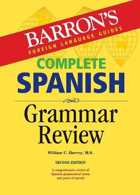 Complete Spanish Grammar Review by S C Harvey