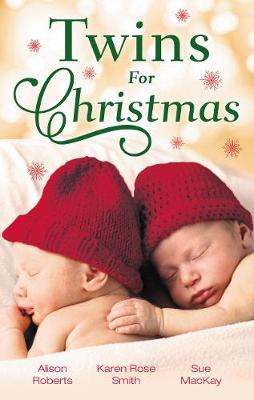 Twins For Christmas/A Little Christmas Magic/Twins Under His Tree/A Family This Christmas by Sue Mackay