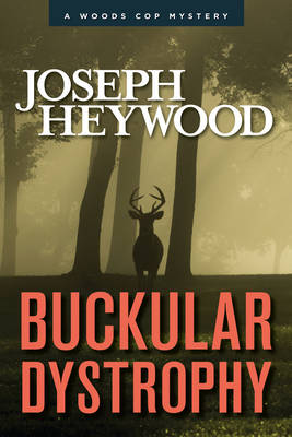 Buckular Dystrophy by Joseph Heywood