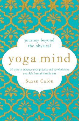 Yoga Mind by Suzan Colon