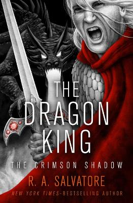 The Dragon King by R. A. Salvatore
