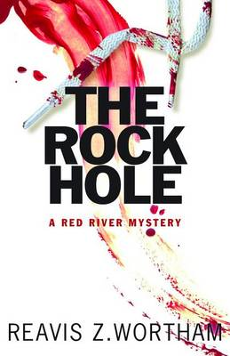 Rock Hole by Reavis Z. Wortham