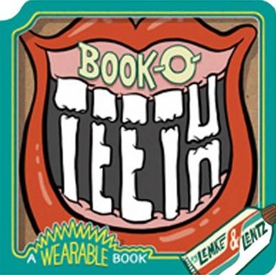Book-O-Teeth: A Wearable Book by Donald Lemke