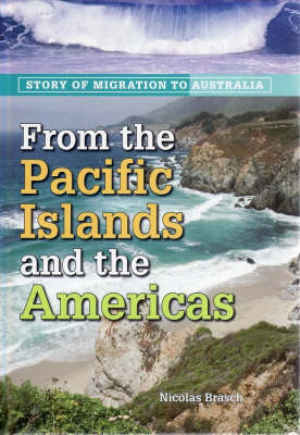 From the Pacific Islands and the Americas by Nicolas Brasch