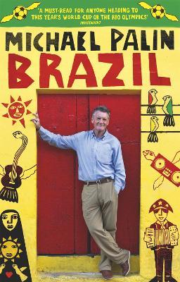 Brazil by Michael Palin