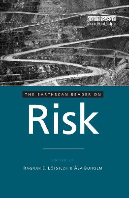The Earthscan Reader on Risk by Ragnar E. Lofstedt