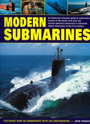 Modern Submarines by John Parker