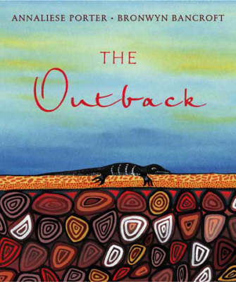 The The Outback by Annaliese Porter