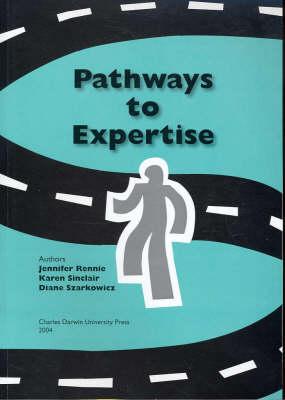 Pathways to Expertise by Jennifer Rennie