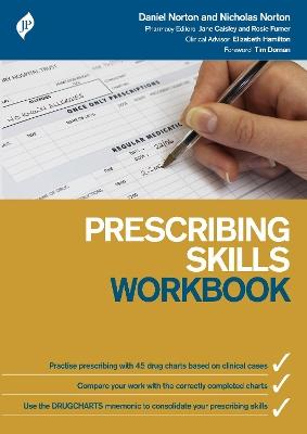 Prescribing Skills Workbook by Daniel Norton