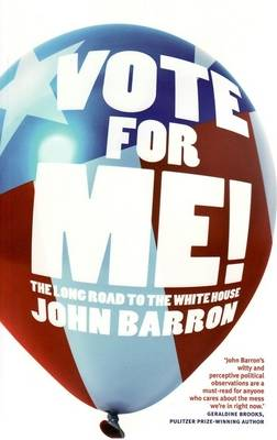 Vote for Me! by John Barron