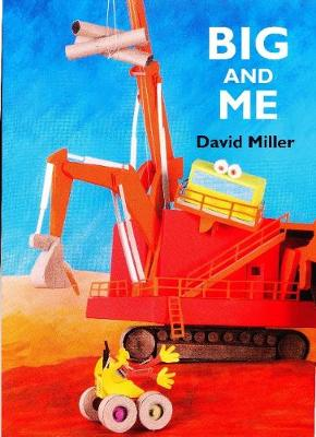 Big and Me by David Miller