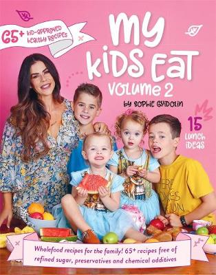 My Kids Eat 2 by Sophie Guidolin