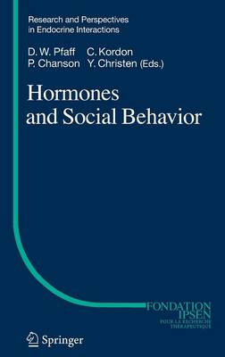 Hormones and Social Behavior by Donald Pfaff