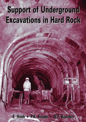 Support of Underground Excavations in Hard Rock by E. Hoek