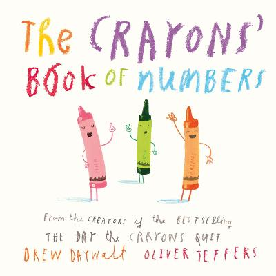 The Crayons' Book of Numbers by Drew Daywalt