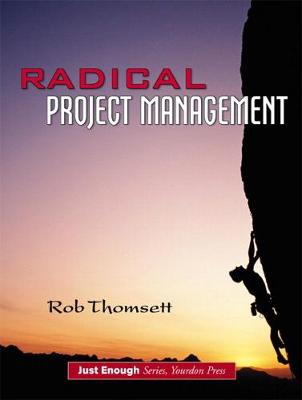Radical Project Management by Rob Thomsett