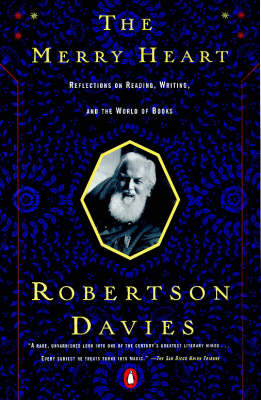 The Merry Heart by Robertson Davies
